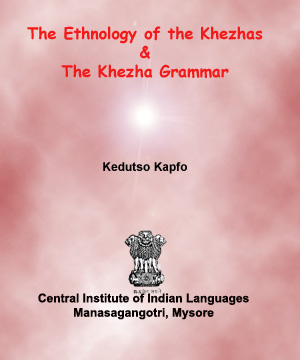 The Ethnology of the Khezhas & The Khezha Grammar