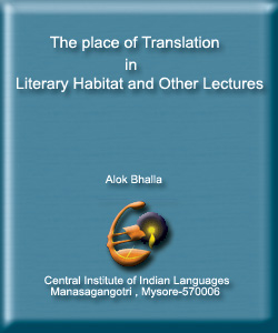 The Place of Translation in a Literary Habitat and other Lectures